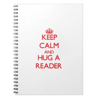 Keep Calm and Hug a Reader Notebook
