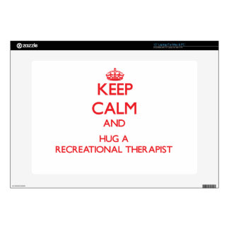 Keep Calm and Hug a Recreational Therapist Skin For Laptop