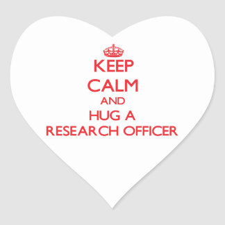Keep Calm and Hug a Research Officer Heart Stickers