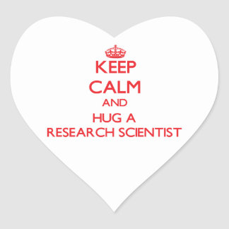 Keep Calm and Hug a Research Scientist Sticker