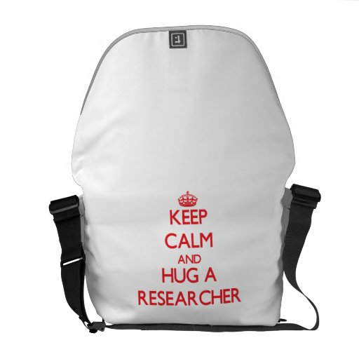 Keep Calm and Hug a Researcher Messenger Bags