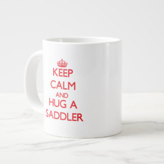 Keep Calm and Hug a Saddler Extra Large Mugs