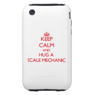 Keep Calm and Hug a Scale Mechanic iPhone 3 Tough Cases