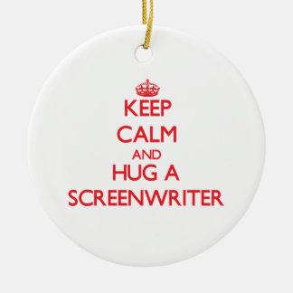 Keep Calm and Hug a Screenwriter Christmas Ornament