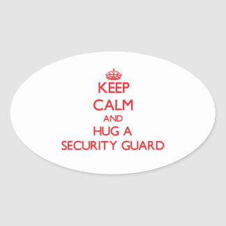 Keep Calm and Hug a Security Guard Sticker
