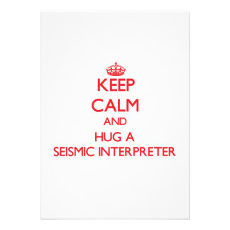 Keep Calm and Hug a Seismic Interpreter Personalized Invites