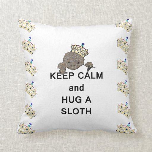 Keep Calm and Hug a Sloth Meme Throw Pillows