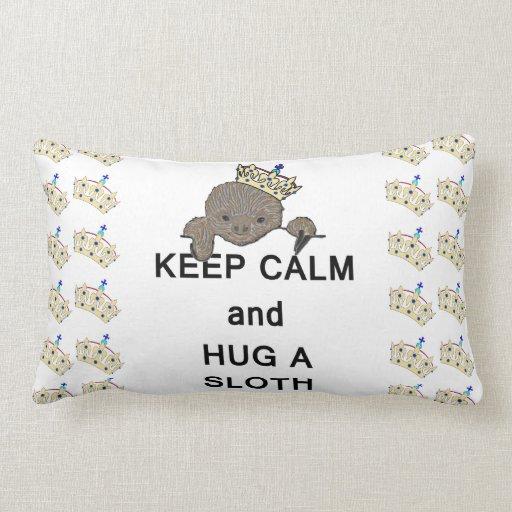 Keep Calm and Hug a Sloth Meme Pillows