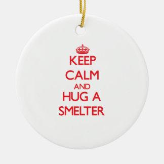 Keep Calm and Hug a Smelter Christmas Ornaments