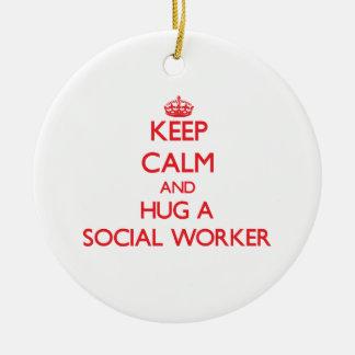 Keep Calm and Hug a Social Worker Ceramic Ornament