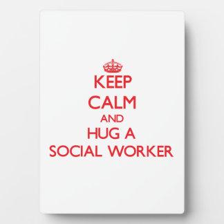 Keep Calm and Hug a Social Worker Plaque