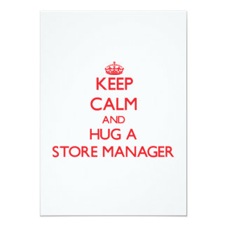 Keep Calm and Hug a Store Manager Invite