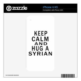 Keep Calm And Hug A Syrian. Skins For The iPhone 4