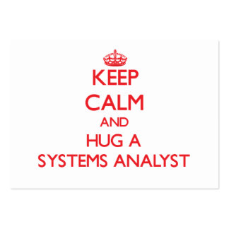 Keep Calm and Hug a Systems Analyst Business Card Templates