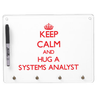 Keep Calm and Hug a Systems Analyst Dry Erase Board With Keychain Holder