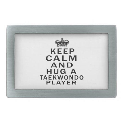 Keep Calm And Hug A Taekwondo Player Belt Buckles
