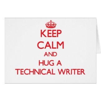 Keep Calm and Hug a Technical Writer Greeting Card