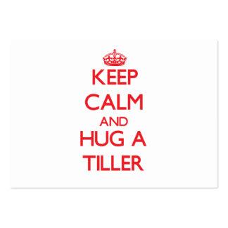 Keep Calm and Hug a Tiller Business Card