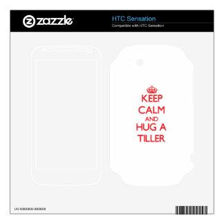 Keep Calm and Hug a Tiller Decal For HTC Sensation
