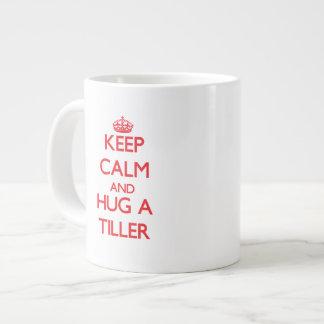 Keep Calm and Hug a Tiller Jumbo Mugs