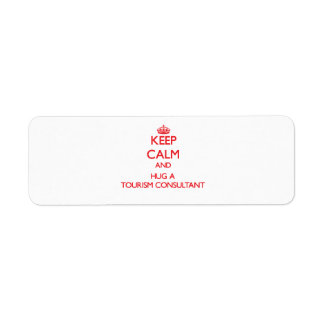 Keep Calm and Hug a Tourism Consultant Labels