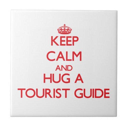 Keep Calm and Hug a Tourist Guide Tiles