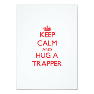 Keep Calm and Hug a Trapper Personalized Invite