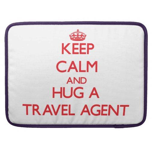 Keep Calm and Hug a Travel Agent MacBook Pro Sleeve