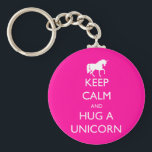 "Keep Calm and Hug a Unicorn Keychain<br><div class=""desc"">Keep Calm and Hug a Unicorn with unicorn mythical creature design.  A parody of the Keep Calm and Carry On posters.</div>"