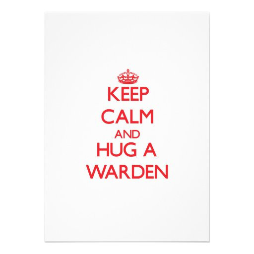 Keep Calm and Hug a Warden Personalized Invites