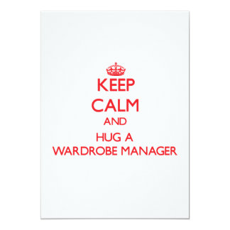 Keep Calm and Hug a Wardrobe Manager Personalized Invites
