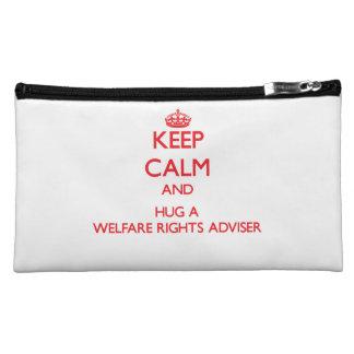 Keep Calm and Hug a Welfare Rights Adviser Cosmetic Bags