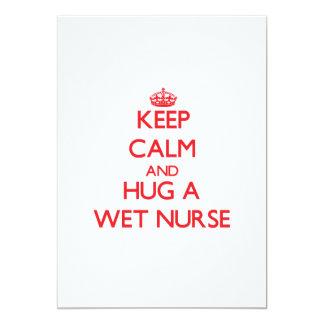 Keep Calm and Hug a Wet Nurse 5x7 Paper Invitation Card