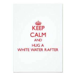 Keep Calm and Hug a White Water Rafter Custom Invitation