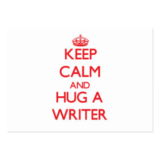 Keep Calm and Hug a Writer Large Business Cards (Pack Of 100)