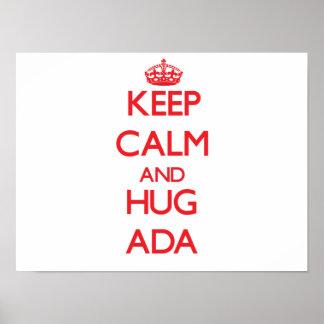 Keep Calm and Hug Ada Posters