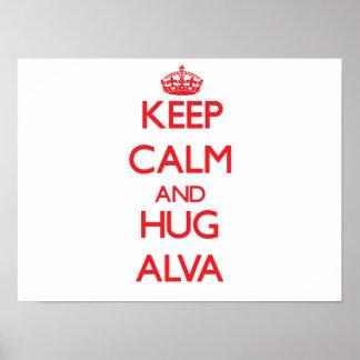 Keep Calm and HUG Alva Poster