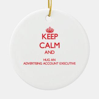 Keep Calm and Hug an Advertising Account Executive Christmas Ornament