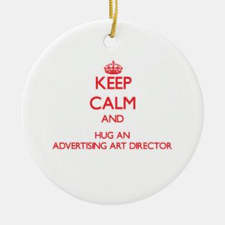 Keep Calm and Hug an Advertising Art Director Christmas Ornament
