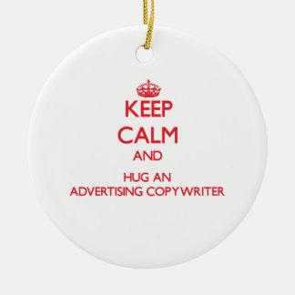Keep Calm and Hug an Advertising Copywriter Christmas Tree Ornament