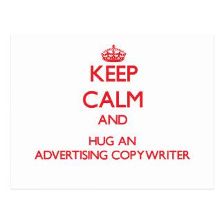 Keep Calm and Hug an Advertising Copywriter Postcards