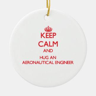 Keep Calm and Hug an Aeronautical Engineer Christmas Ornaments