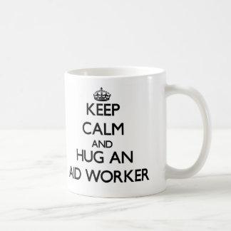 Keep Calm and Hug an Aid Worker Classic White Coffee Mug