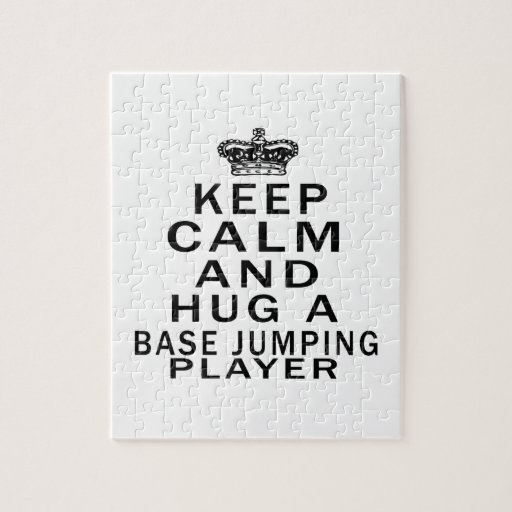 Keep Calm And Hug An Base Jumping Player Puzzle