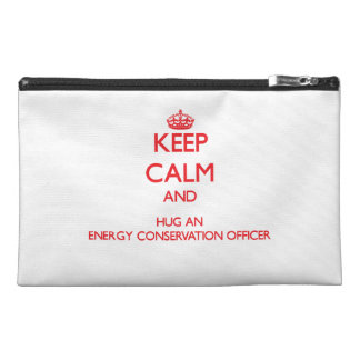 Keep Calm and Hug an Energy Conservation Officer Travel Accessory Bag