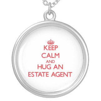 Keep Calm and Hug an Estate Agent Necklace