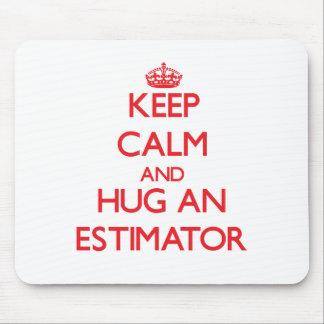 Keep Calm and Hug an Estimator Mouse Pad