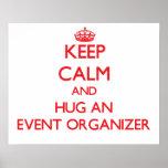 Keep Calm and Hug an Event Organizer Poster