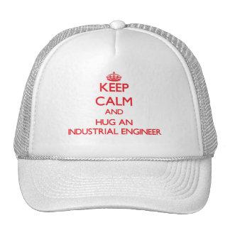 Keep Calm and Hug an Industrial Engineer Trucker Hat
