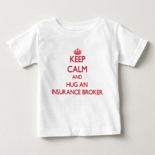 Keep Calm and Hug an Insurance Broker Infant T-shirt T-Shirt, Hoodie, Sweatshirt